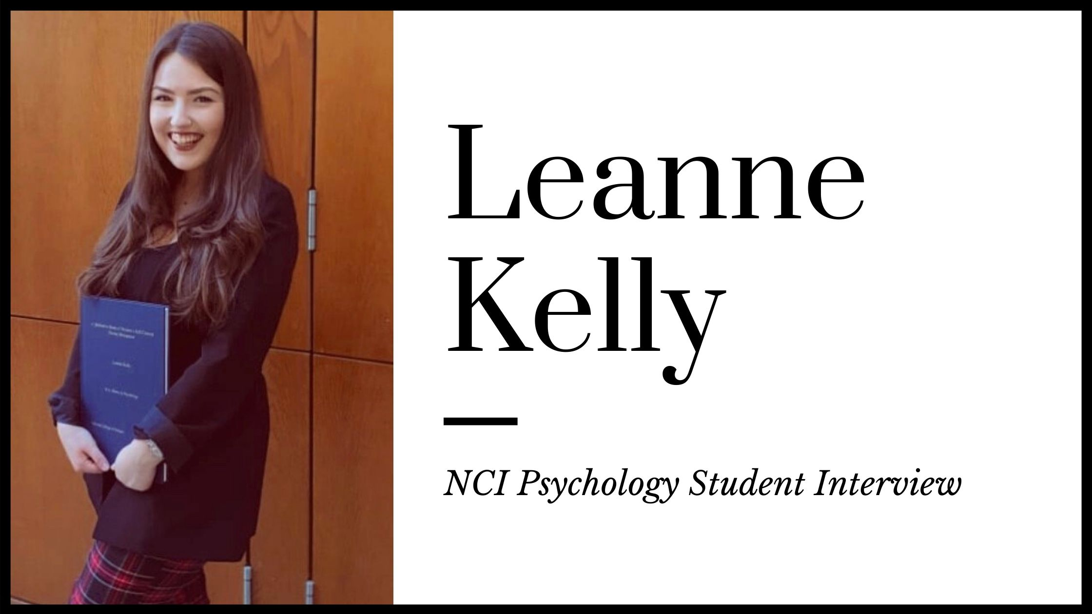 Studying Psychology at NCI